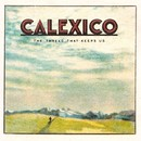The Thread That Keeps Us/CALEXICO