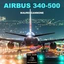 Airbus 340-500 - Single/Mauro Cannone