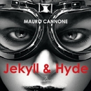 Jekyll & Hyde - Single/Mauro Cannone