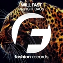 Bring It Back - Single/Will Fast