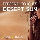 Desert Sun - Single/Personal Touches
