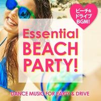 Essential Beach Hits ~ドライブに!ビーチに!ぴったりの洋楽BGM!~