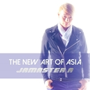 The New Art Of Asia/Jamaster A
