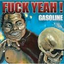 Fuck Yeah !/GASOLINE