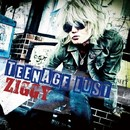 TEENAGE LUST/ZIGGY