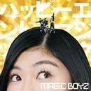 ハッピーエンドマジック (Special Edition)/MAGiC BOYZ