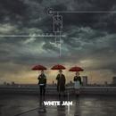 雨音/WHITE JAM