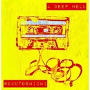 A DEEP WELL/ロクトシチ