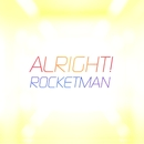 ALRIGHT!/ROCKETMAN
