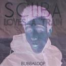 Scuba Loves A Train 2/Javier Ferreira/Bubbaloop/Hernan Bass/Gabriel Almendros