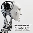 Starboy – Beatcrushing to The Weeknd/Remix & Repent