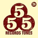 555 Records Tunes, Vol. 29/Eraserlad/Dmitry Ivashkin/Andre Hecht/T-Quant/Michael-Li/EasyWay (EW)/Greem/Blackberry/LoDeisi/Matt Braiton/Hashider