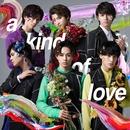 a kind of love (PCM 48kHz/24bit)/超特急
