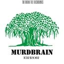 Error - Single/Murdbrain