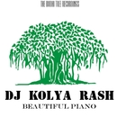 Beautiful Piano/Dj Kolya Rash