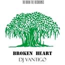 Broken Heart/DJ Vantigo
