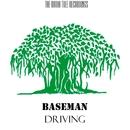 Driving - Single/Baseman