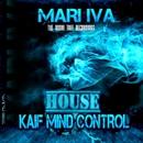 Kaif Mind Control/MARI IVA