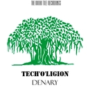 Tech'o'ligion - Single/Denary