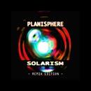 Solarism - Remix Edition/Planisphere