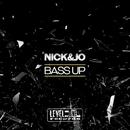Bass Up/Nick&Jo