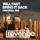 Bring It Back/Will Fast