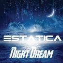 Night Dream/Estatica