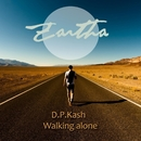 Walking Alone/D.P.Kash