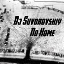 Non Home/DJ Suvorovskiy