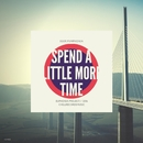 Spend A Little More Time/Igor Pumphonia