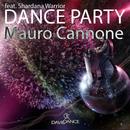 Dance Party (feat. Shardana Warrior)/Mauro Cannone