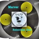 Relentless Soul/Marver