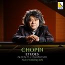 ショパン:エチュード全集 作品 10、作品 25、3つの新練習曲/若林顕