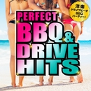 PERFECT BBQ&DRIVE HITS ~洋楽ドライブビーチBBQパーティー!~/PARTY HITS PROJECT
