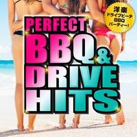 PERFECT BBQ&DRIVE HITS ~洋楽ドライブビーチBBQパーティー!~