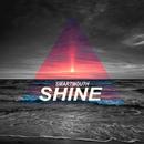 Shine/Smartmouth