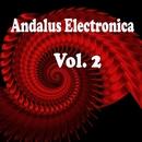 Andalus Electronica, Vol. 2/DJ Gravity/Vlad-Reh/Superidea/Mr. Matt/To Hope/DJ Umka/Theyys/Sasha Lemon/Sonhellion/Follow The Night