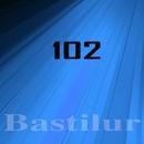 Bastilur, Vol.102/Catapulta/Deep Control/DJ Dimaf/RILLFACT/Denis Grapes/The Artful/TrueTeo/Vitaly Zhuravel/Amerov David/DJ SESTO/Ulyana