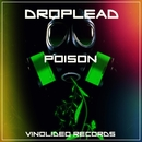 Poison/Droplead