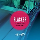 A Certain Kind Of Awesome/Flasker