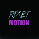 Motion/Rixet