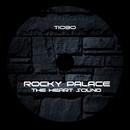The Heart Sound/Rocky Palace