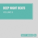 Deep Night Beats, Vol. 8/Phil Fairhead/Grey Wave/Notches/Space Energie/I.Ryazanov/The Meals/John Grave/Matt Braiton/Elchin Mursalli/Stormblast