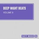 Deep Night Beats, Vol. 9/Dukow/Mike Sweet/Thesunbeam/Alex Tasty/Dave Romans/Slim Block/LifeStream/KIRILL 4exoff/Scarface/Dymoff