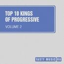 Top 10 Kings Of Progressive, Vol. 02/Artsever/ToFa/Andrey Subbotin/Leonid Gnip/Gloria/Shahruh/Evgeny Bardyuzha/187rec/East Sunrise/Nic von Tribe/Grotesque/Scarface/Kristian Black