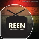 Glamer Gyal EP/Reen