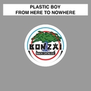From Here To Nowhere/Plastic Boy