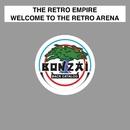 Welcome To The Retro Arena/The Retro Empire