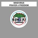Prayer 4 Freedom/Mindvirus