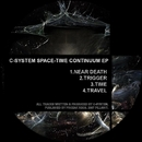 Space Time Continuum EP/C-SYSTEM